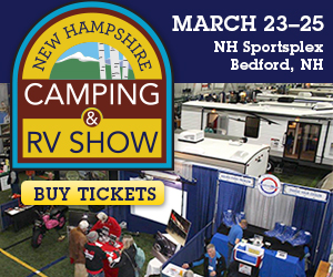 The New Hampshire Camping & RV Show - March 23-25 at the NH Sportsplex in Bedford - Click here for more information