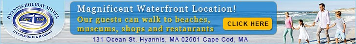 Hyannis Holiday Motel - A Magnificent Waterfront Location Overlooking Hyannis Harbor!