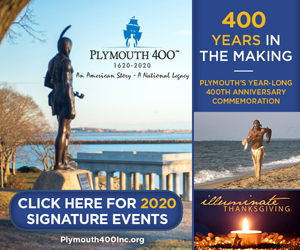 Plymouth 400 - Our Year-long 400th Anniversary Commemoration - Click here to see our 2020 signature events!