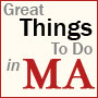Great Things To Do in Massachusetts