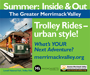 The Greater Merrimack Valley - Summer Inside & Out - Click here for our Summer & Fall 2016 Events Schedule